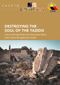 Rashid EAMENA 2019 destroying the soul of the Yazidis